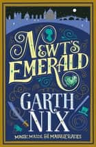 Newt's Emerald ebook by Garth Nix