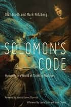 Solomon's Code ebook by Olaf Groth, Mark Nitzberg