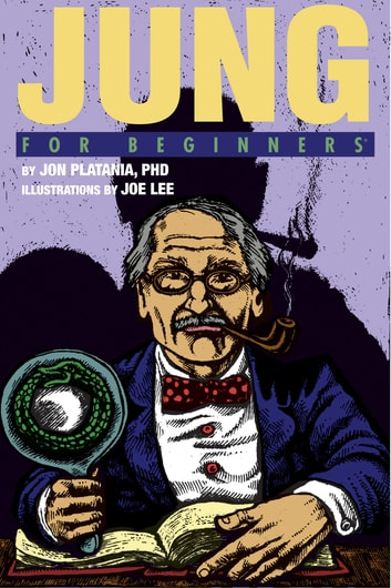 Jung For Beginners ebook by Jon Plantania, Ph.D