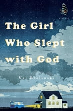 The Girl Who Slept with God, A Novel