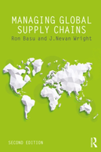 Managing global supply chains ebook by ron basu 9781317237952 managing global supply chains ebook by ron basuj nevan wright fandeluxe Ebook collections