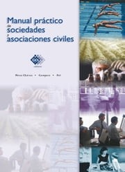 Manual práctico de sociedades y asociaciones civiles 2016 ebook by Kobo.Web.Store.Products.Fields.ContributorFieldViewModel