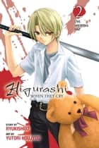 Higurashi When They Cry: Eye Opening Arc, Vol. 2 ebook by Ryukishi07, Yutori Houjyou