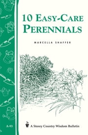 10 Easy-Care Perennials ebook by Marcella Shaffer