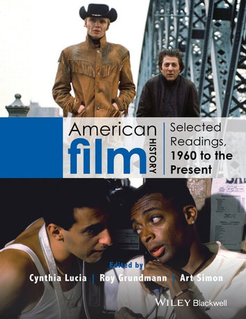 American Film History - Selected Readings, 1960 to the Present 電子書 by