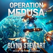 Operation Medusa audiobook by Glynn Stewart