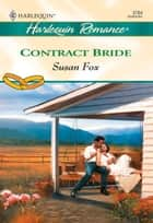 Contract Bride (Mills & Boon Cherish) ebook by Susan Fox