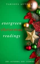 Evergreen Christmas Readings eBook by A.A. Milne, Santa Claus, Adelaide Anne Procter,...