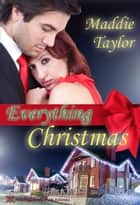 Everything Christmas ebook by Maddie Taylor