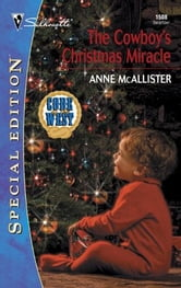 The Cowboy's Christmas Miracle ebook by Anne McAllister