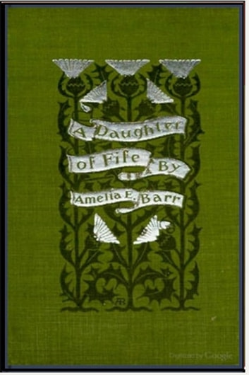 A daughter of fife ebook by amelia edith barr 1230000013375 a daughter of fife ebook by amelia edith barr fandeluxe Image collections