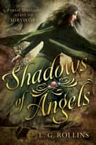 Shadows of Angels ebook by L. G. Rollins