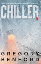 Chiller ebook by Gregory Benford