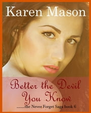 Better the Devil You Know ebook by Karen Mason