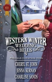 Western Winter Wedding Bells - Christmas in Red Willow\The Sheriff's Housekeeper Bride\Wearing the Rancher's Ring ebook by Cheryl St.John,Jenna Kernan,Charlene Sands