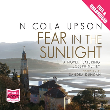Fear in the Sunlight audiobook by Nicola Upson