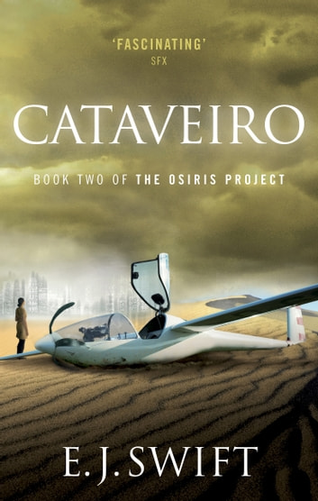 Cataveiro - The Osiris Project ebook by E. J. Swift