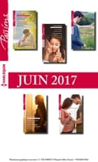 10 romans Passions (nº660 à 664 - Juin 2017) ebook by Collectif