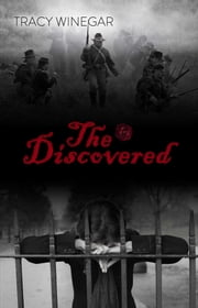 The Discovered ebook by Tracy Winegar