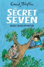 Secret Seven Adventure - Book 2 ebook by Enid Blyton, Esther Wane