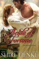 Bride of Fortune ebook by