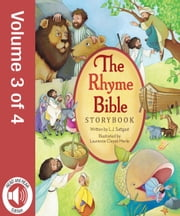 The Rhyme Bible Storybook, Vol. 3 ebook by L. J. Sattgast