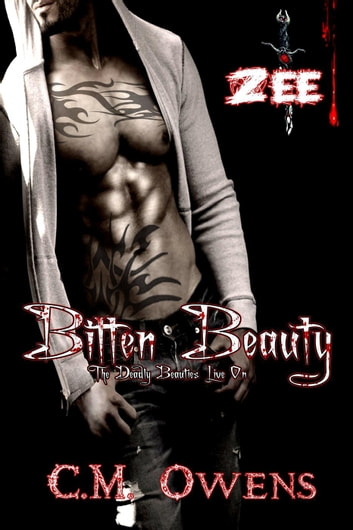 Bitten Beauty - Deadly Beauties Live On, #3 ebook by C.M. Owens