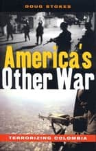 America's Other War ebook by Doug Stokes