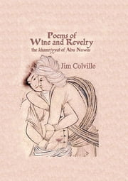 Poems Of Wine & Revelry ebook by Colville