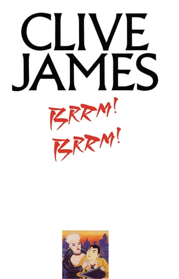 Brrm! Brrm! ebook by Clive James