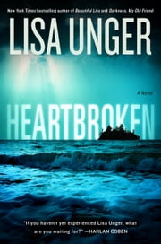 Heartbroken - A Novel ebook by Lisa Unger