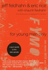 For Young Men Only ebook by Jeff Feldhahn,Eric Rice