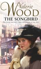 The Songbird ebook by Val Wood