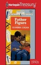 Father Figure ebook by Leandra Logan