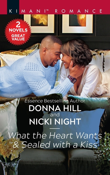 What The Heart Wants Sealed With A Kiss Ebook By Donna Hill
