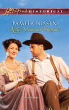 Rocky Mountain Proposal ebook by Pamela Nissen