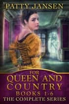 For Queen And Country Books 1-6 ebook by Patty Jansen