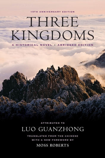 Three Kingdoms - A Historical Novel ebook by Guanzhong Luo