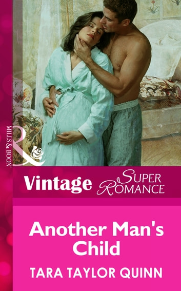 Another Man's Child (Mills & Boon Vintage Superromance) ebook by Tara Taylor Quinn