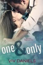 「One & Only」(Viv Daniels著)