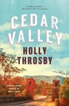 Cedar Valley ebook by Holly Throsby