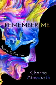 Remember Me ebook by Charna Ainsworth