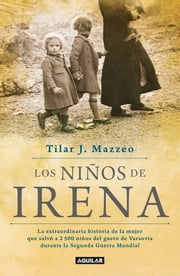Los niños de Irena ebook by Kobo.Web.Store.Products.Fields.ContributorFieldViewModel