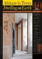 Abitare la Terra n.40/2016 – Dwelling on Earth - Rivista di geoarchitettura ebook by Paolo Portoghesi, Petra Bernitsa, Matteo Cecchi,...