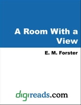 A Room With a View ebook by Forster, E. M.
