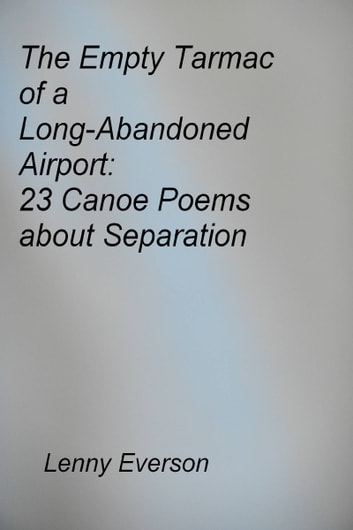 The Empty Tarmac of a Long-Abandoned Airport: 23 Poems about Separation ebook by Lenny Everson