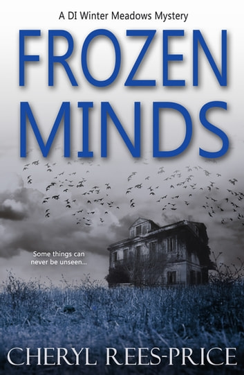 Frozen Minds - A DI Winter Meadows Mystery ebook by Cheryl Rees-Price