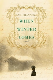 When Winter Comes ebook by V.A. Shannon