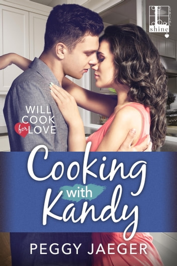 Cooking with Kandy ebook by Peggy Jaeger