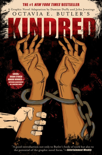 Kindred: A Graphic Novel Adaptation ebook by Octavia E. Butler,Damian Duffy